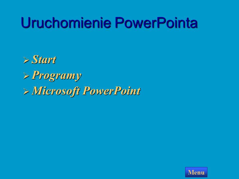 Uruchomienie programu PowerPoint Uruchomienie programu PowerPoint Przygotowanie prostego pokazu Przygotowanie prostego pokazu Wybierz jedną z opcji Ur