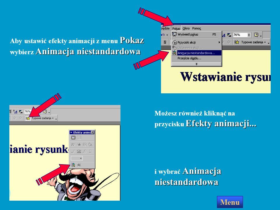 Efekty animowane dla obiektów na slajdzie Tekst na slajdzie może pojawiać się litera po literze jak gdyby był wpisywany z klawiatury samochód może wje