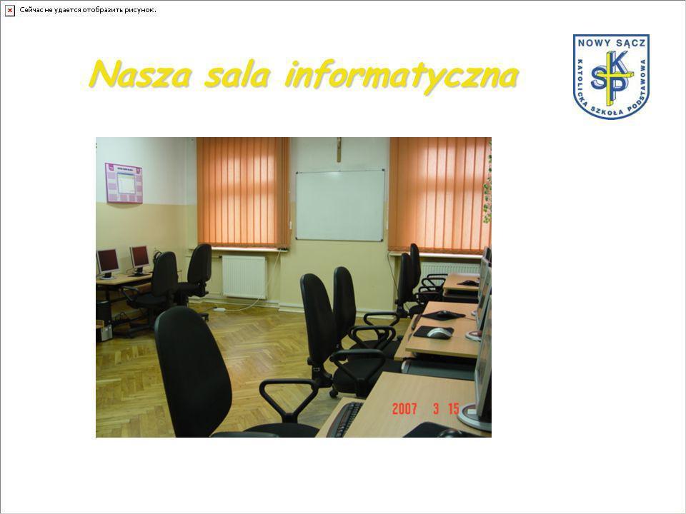 Nasza sala informatyczna
