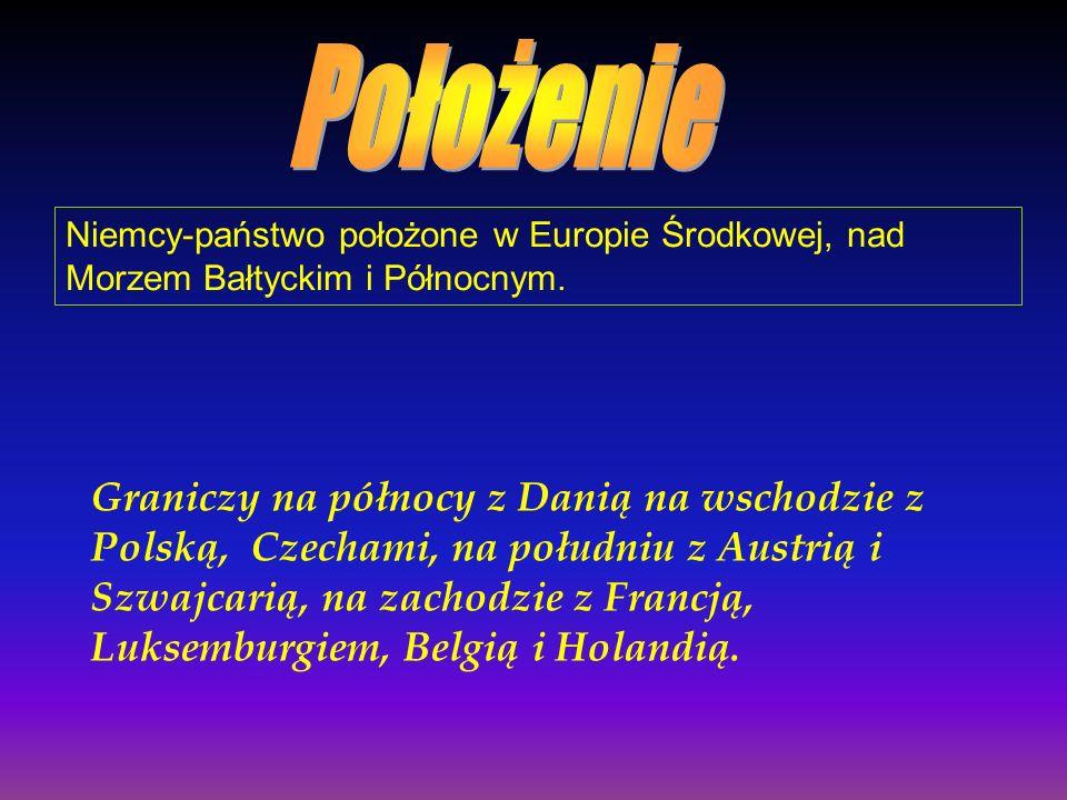 Niemcy-państwo położone w Europie Środkowej, nad Morzem Bałtyckim i Północnym. Graniczy na północy z Danią na wschodzie z Polską, Czechami, na południ