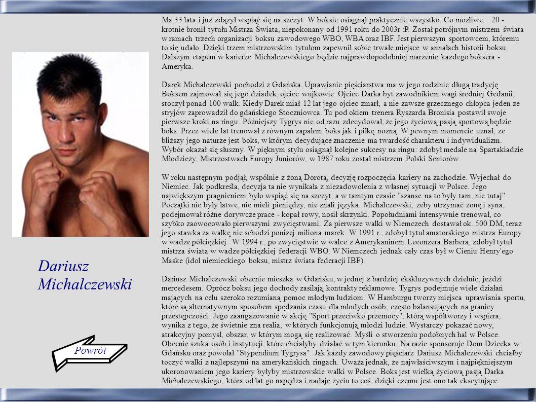 Powrót Ma 33 lata i już zdążył wspiąć się na szczyt. W boksie osiągnął praktycznie wszystko, Co możliwe.. 20 - krotnie bronił tytułu Mistrza Świata, n