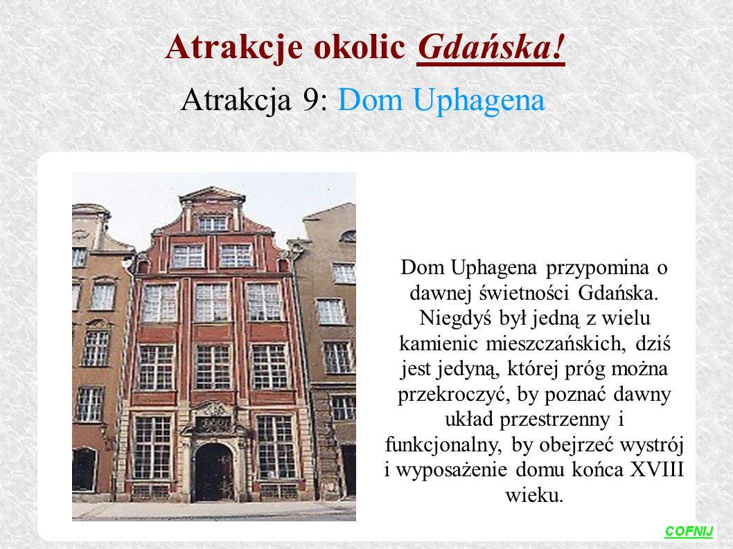 Dom Uphagena przypomina o dawnej świetności Gdańska. Niegdyś był jedną z wielu kamienic mieszczańskich, dziś jest jedyną, której próg można przekroczy