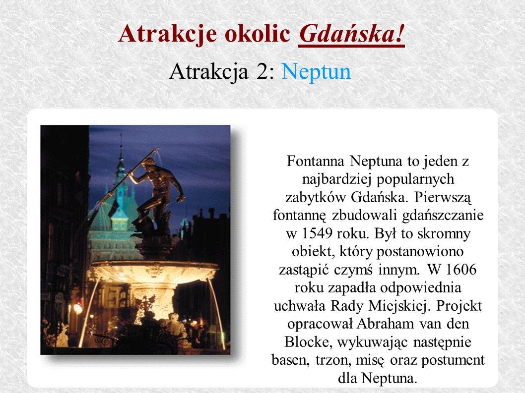 Fontanna Neptuna to jeden z najbardziej popularnych zabytków Gdańska. Pierwszą fontannę zbudowali gdańszczanie w 1549 roku. Był to skromny obiekt, któ