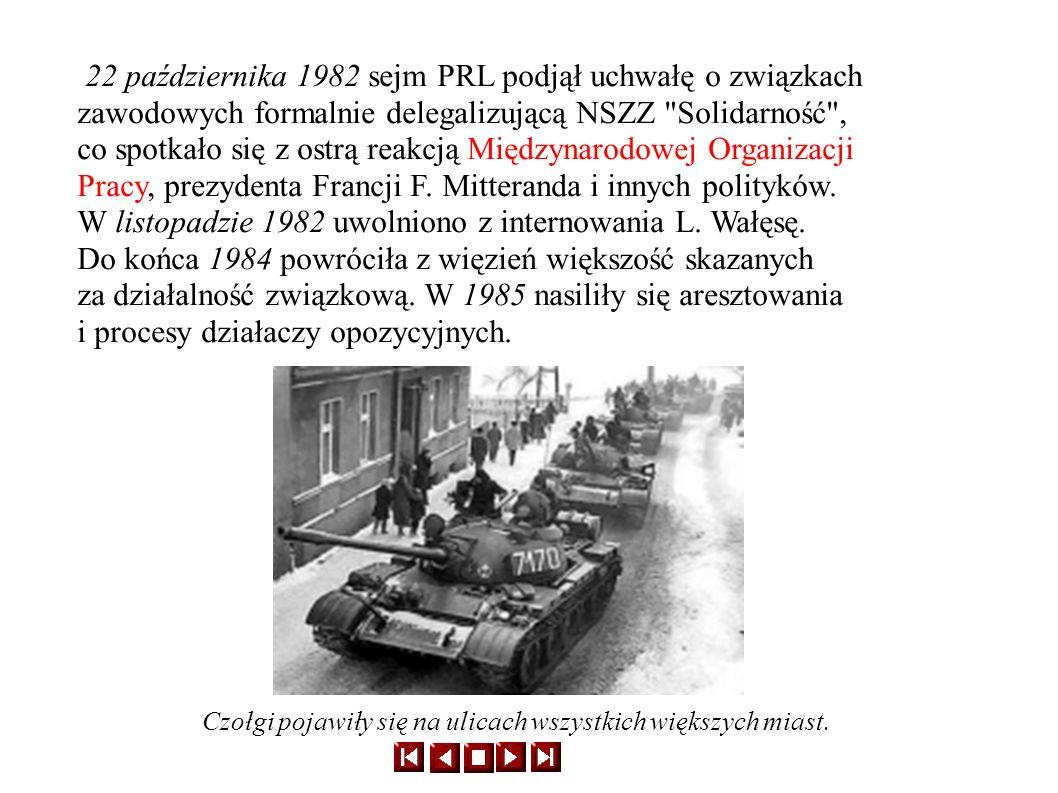 22 października 1982 sejm PRL podjął uchwałę o związkach zawodowych formalnie delegalizującą NSZZ