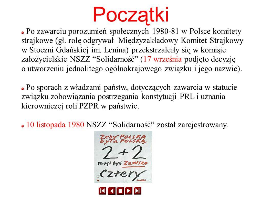 Po zawarciu porozumień społecznych 1980-81 w Polsce komitety strajkowe (gł. rolę odgrywał Międzyzakładowy Komitet Strajkowy w Stoczni Gdańskiej im. Le