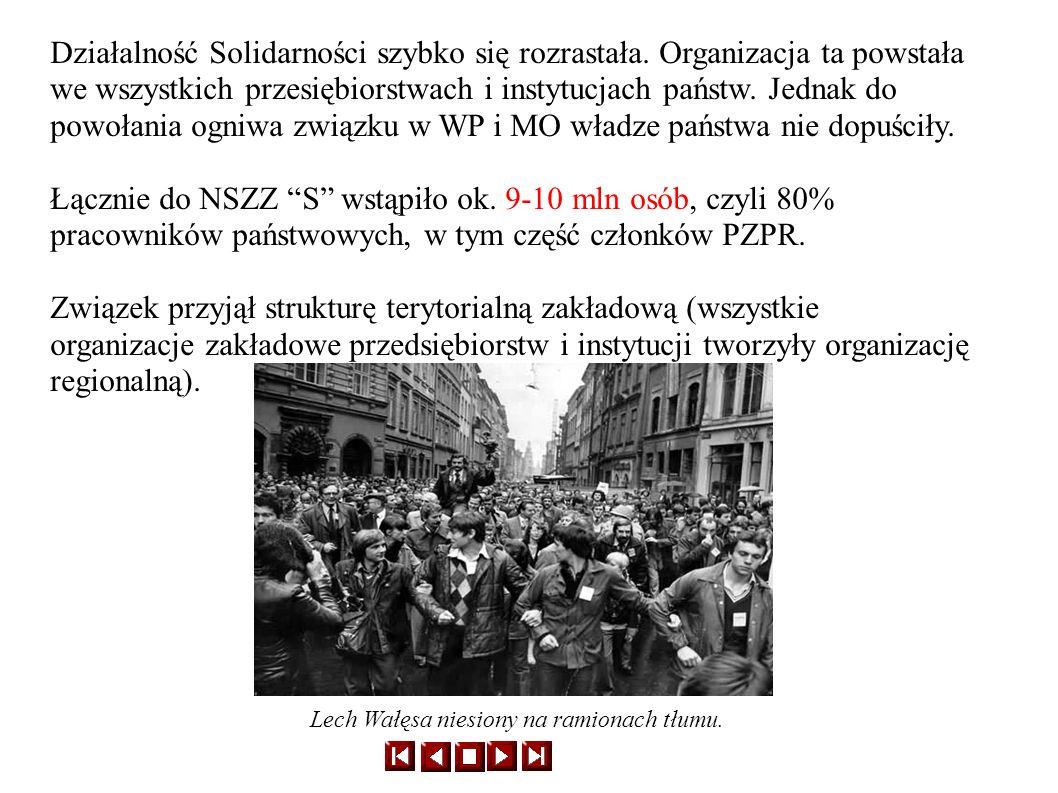 Największe z 38 regionów liczyły: Śląsko- Dąbrowski 1,4 mln Mazowsze 0,9 mln Dolnyśląsk 0,9 mln Najwyższe władze NSZZ Solidarność tworzyły: Zjazd delegatów Krajowa Komisja Porozumienia- KKP Od sierpnia 1981 Komisja Krajowa z przewodniczącym Lechem Wałęsa; inni działacze: Z.