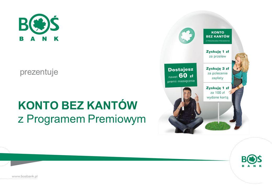 KONTO BEZ KANTÓW z Programem Premiowym prezentuje