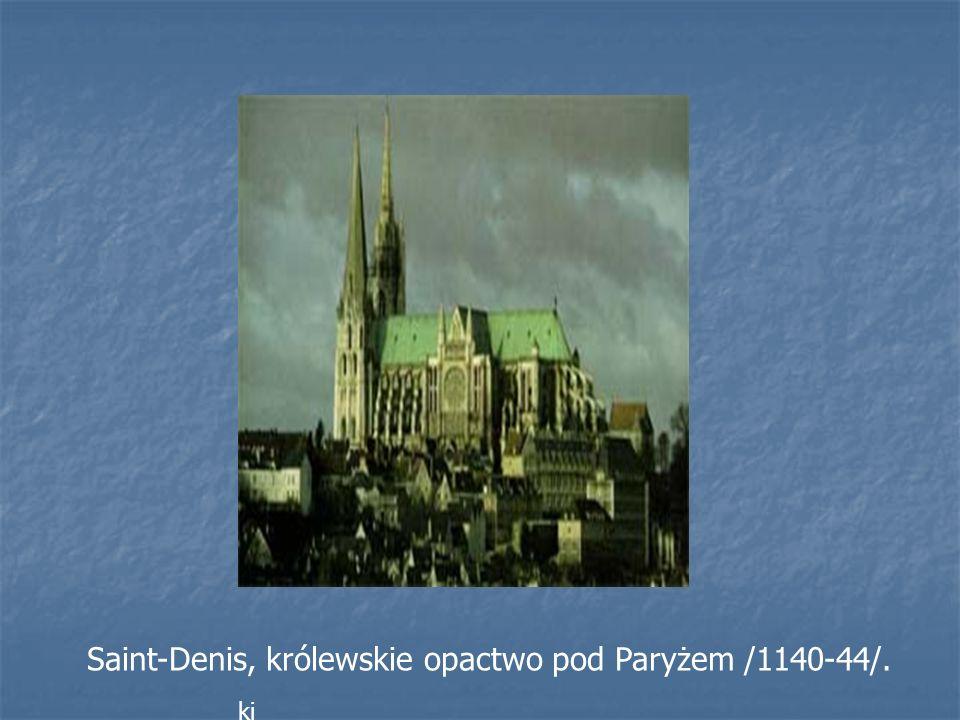 Kaplica zwana Sainte - Chapelle w Pary ż u /1243-48/ wzniesiona w celu z ł o ż enia w niej relikwii Korony Cierniowej Chrystusa