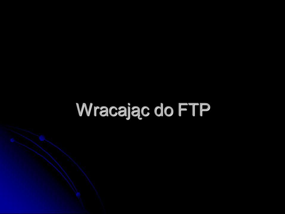 Wracając do FTP