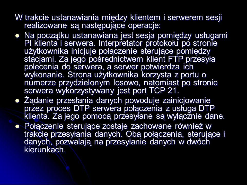 W praktyce wystarczy znać tylko kilka komend, aby dość sprawnie posługiwać się protokołem ftp.