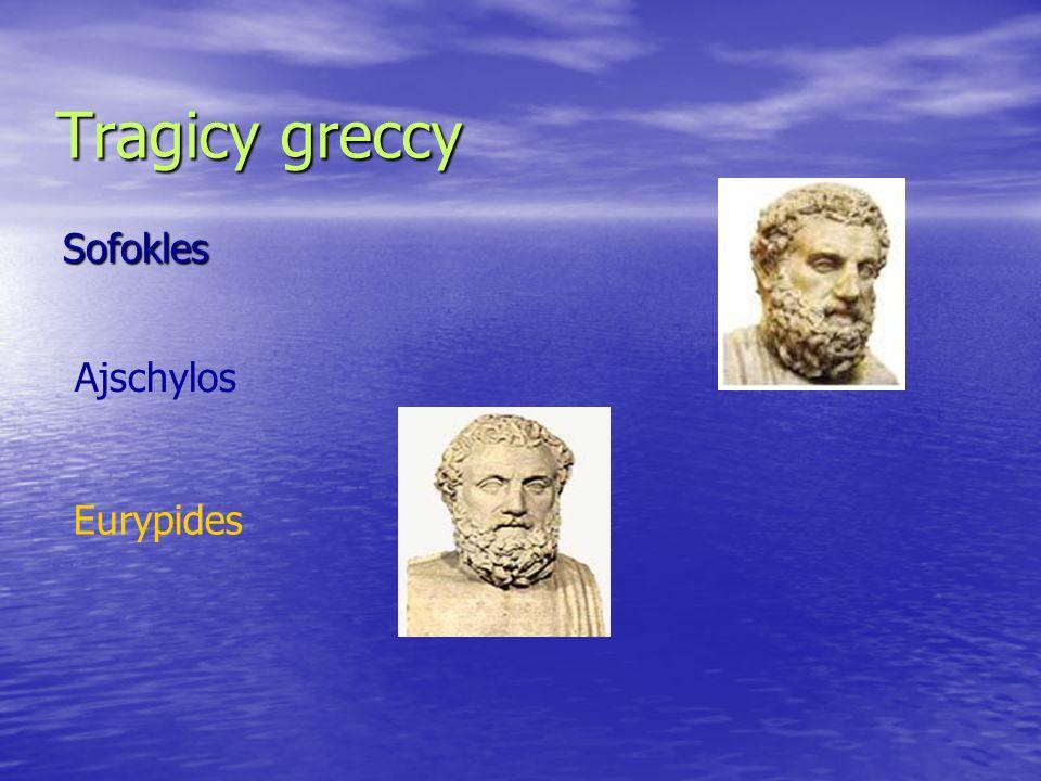 Tragicy greccy Sofokles Ajschylos Eurypides