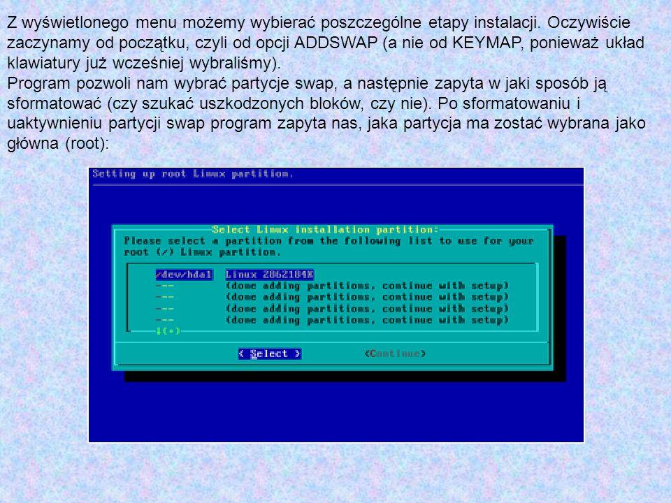 Z wyświetlonego menu możemy wybierać poszczególne etapy instalacji. Oczywiście zaczynamy od początku, czyli od opcji ADDSWAP (a nie od KEYMAP, poniewa