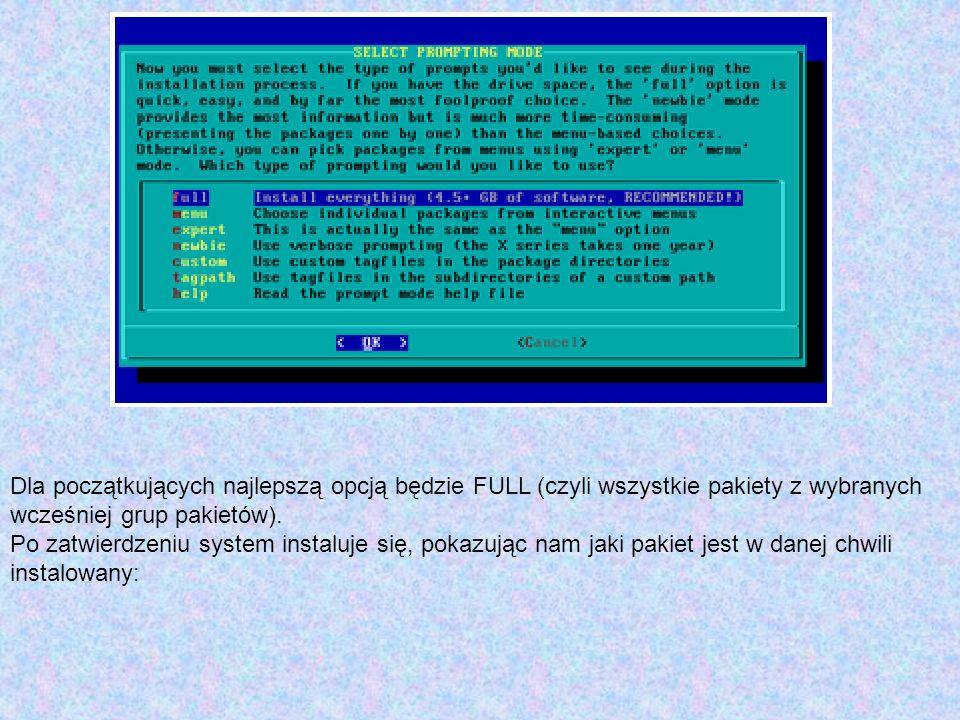 Dla początkujących najlepszą opcją będzie FULL (czyli wszystkie pakiety z wybranych wcześniej grup pakietów). Po zatwierdzeniu system instaluje się, p