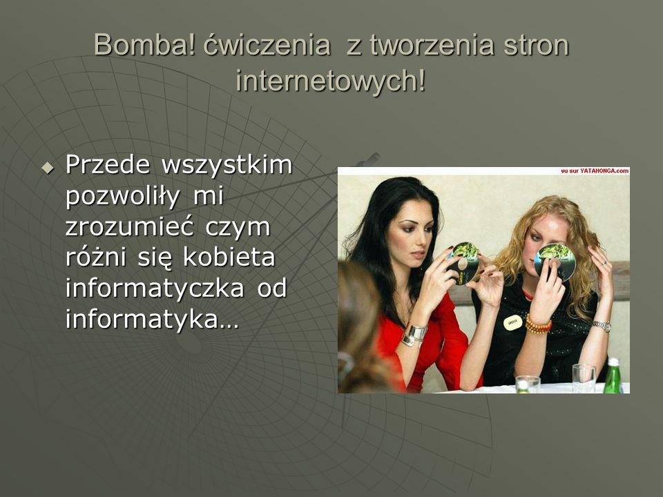 Bomba.ćwiczenia z tworzenia stron internetowych.