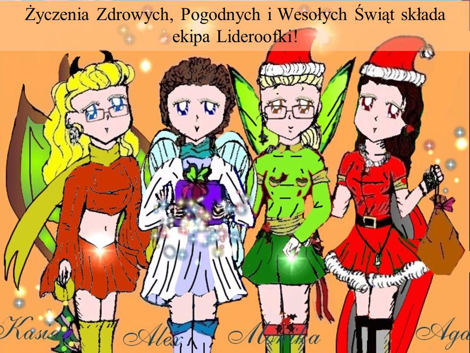 Życzenia Zdrowych, Pogodnych i Wesołych Świąt składa ekipa Lideroofki!