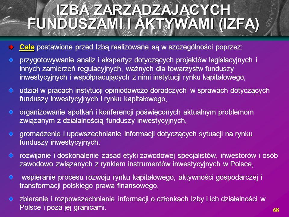 68 Cele Cele postawione przed Izbą realizowane są w szczególności poprzez: przygotowywanie analiz i ekspertyz dotyczących projektów legislacyjnych i i