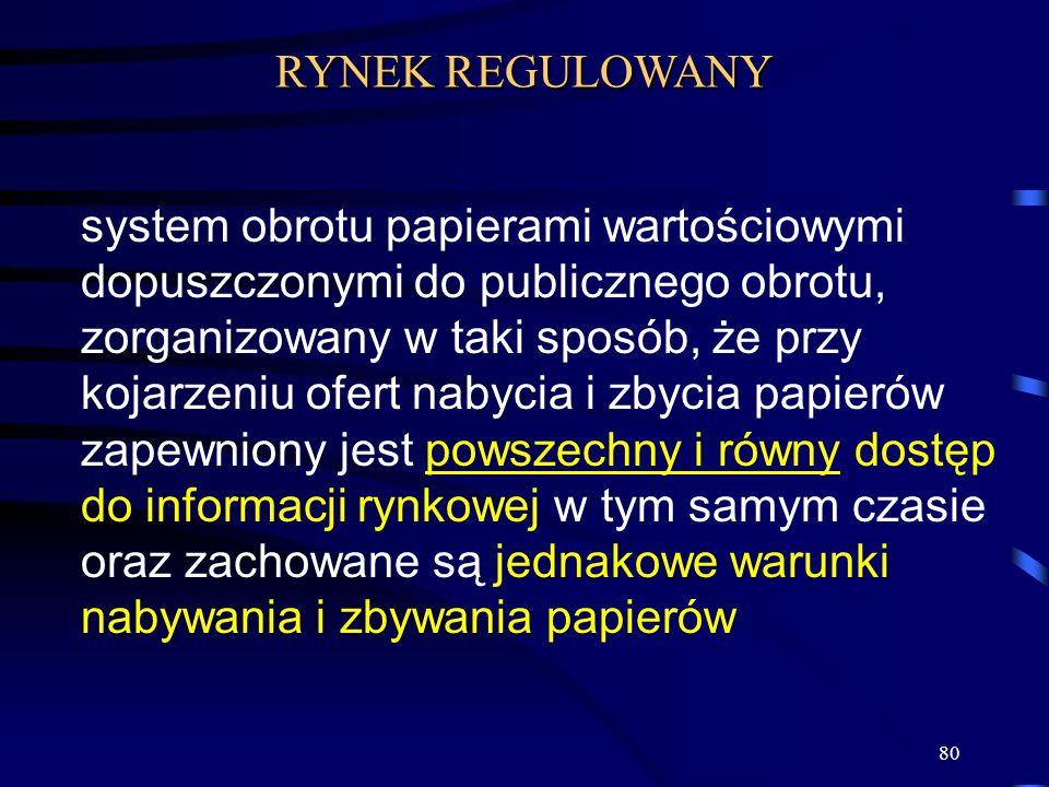 80 system obrotu papierami wartościowymi dopuszczonymi do publicznego obrotu, zorganizowany w taki sposób, że przy kojarzeniu ofert nabycia i zbycia p