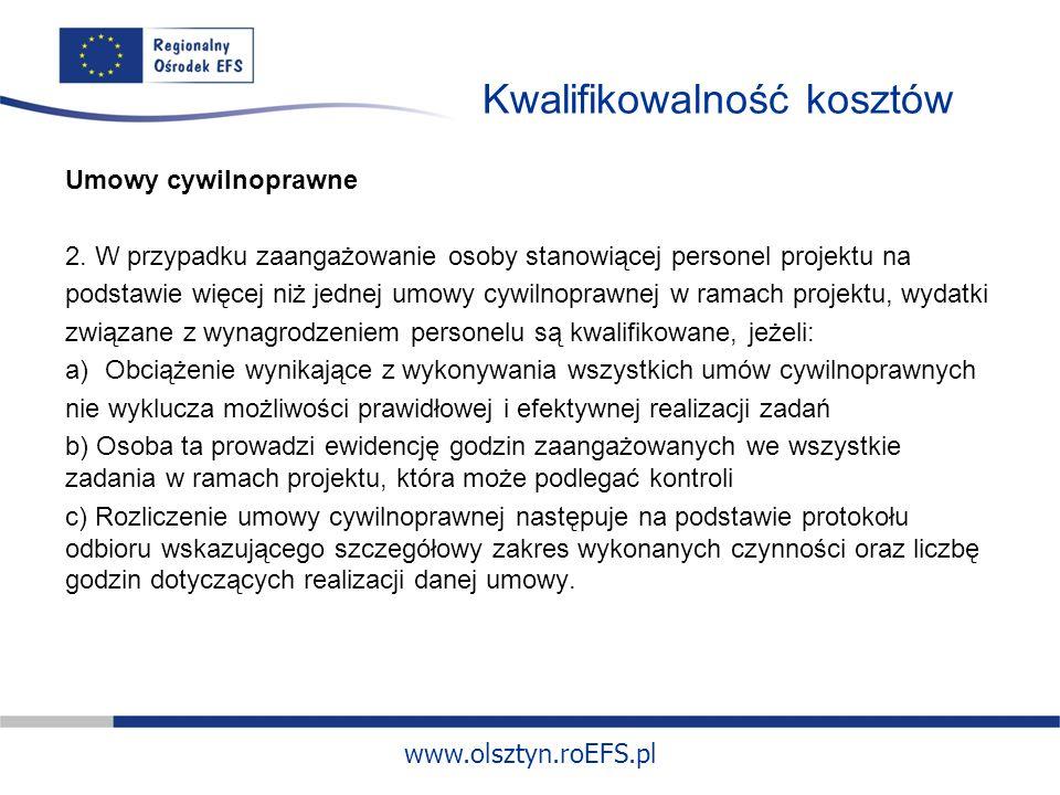 www.olsztyn.roEFS.pl Kwalifikowalność kosztów Umowy cywilnoprawne 2.