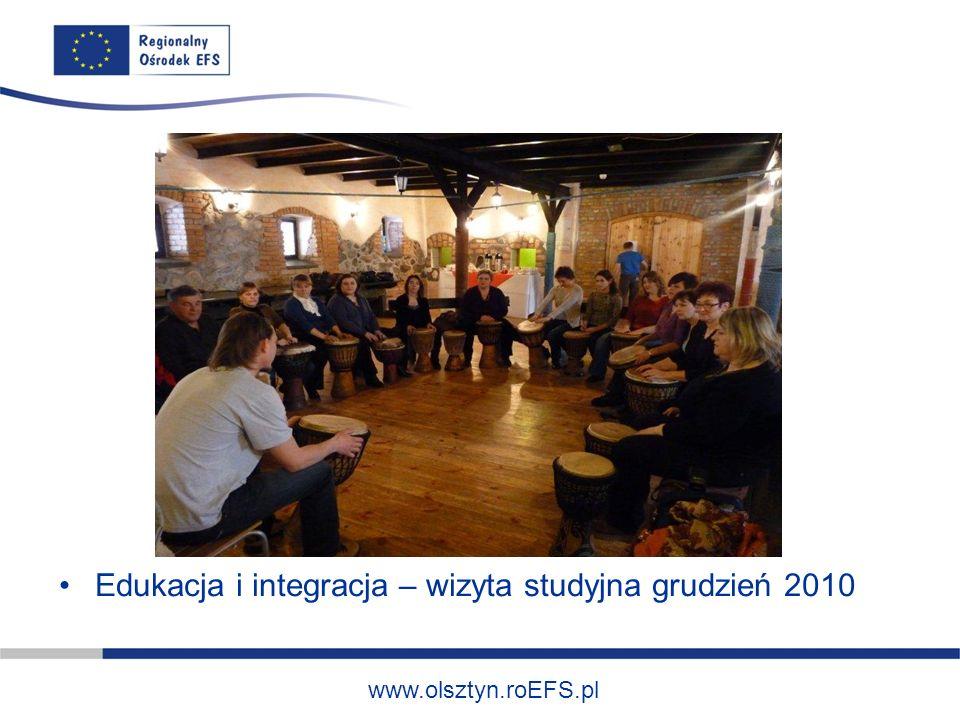 www.olsztyn.roEFS.pl Edukacja i integracja – wizyta studyjna grudzień 2010