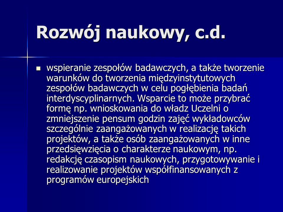 Rozwój naukowy, c.d.