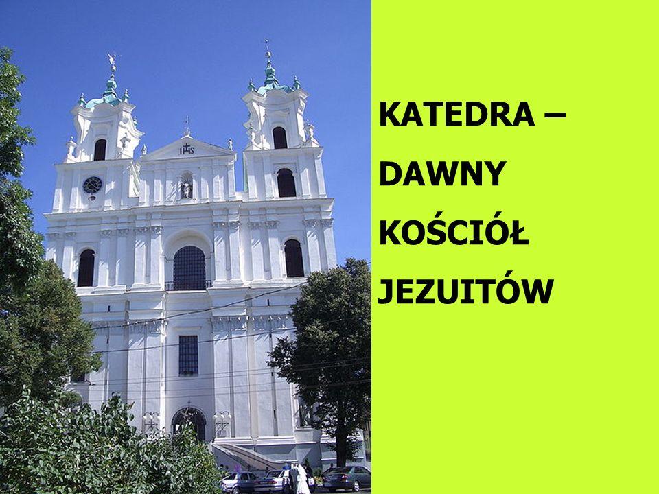 KATEDRA – DAWNY KOŚCIÓŁ JEZUITÓW