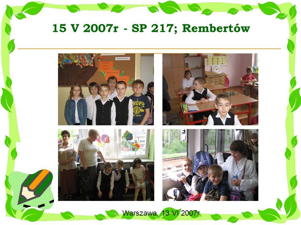 15 V 2007r - SP 217; Rembertów