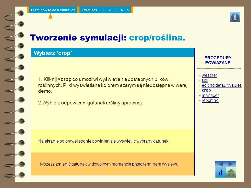 U Learn how to do a simulationExercises12345 Tworzenie symulacji: manager/agrotechnika.