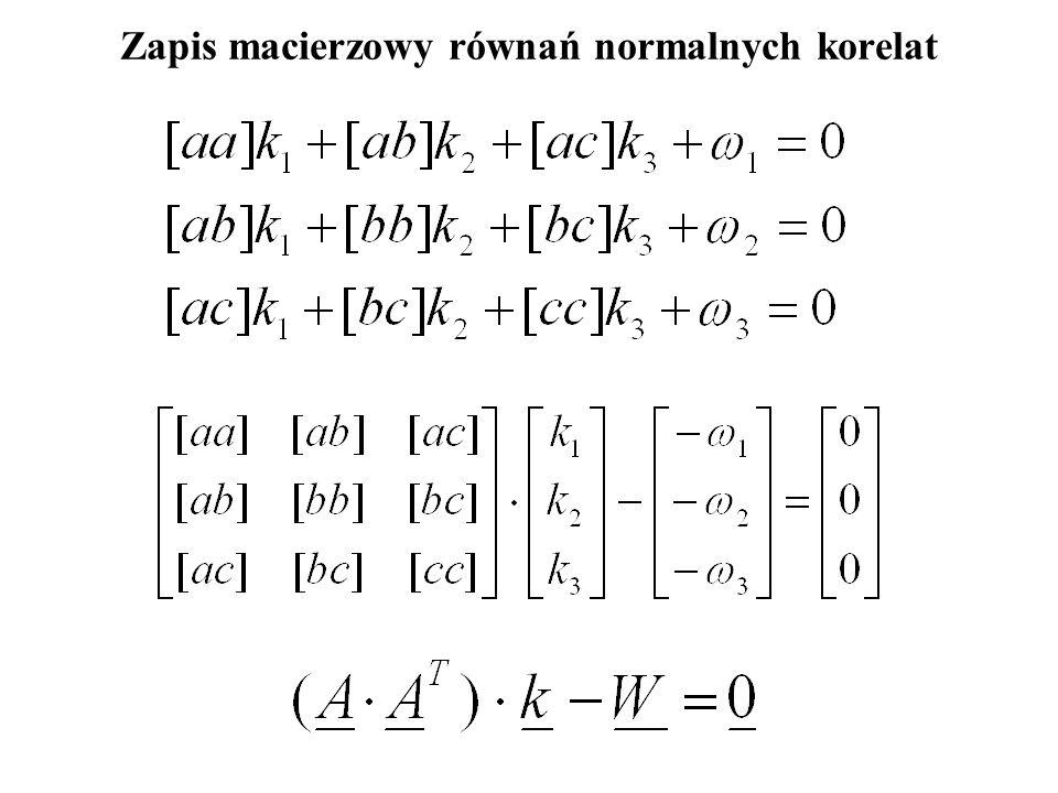 Zapis macierzowy równań normalnych korelat