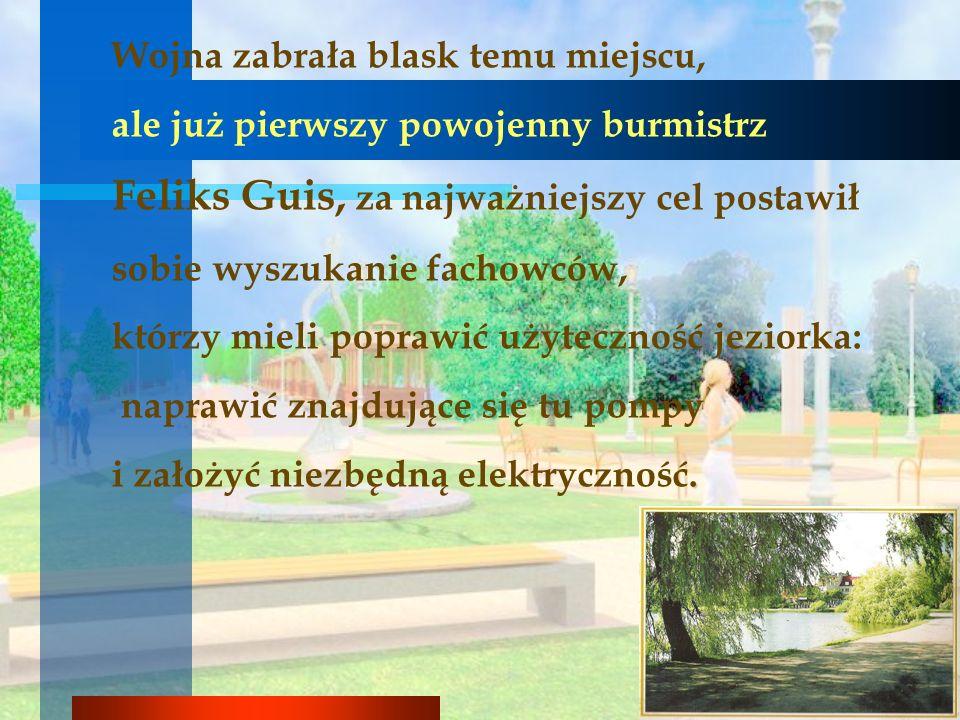 Teraz jesteśmy świadkami kolejnego, bardzo owocnego projektu przywrócenia Miastu tego ważnego miejsca… Jeziorko Magistrackie znów staje się sercem Miasta.