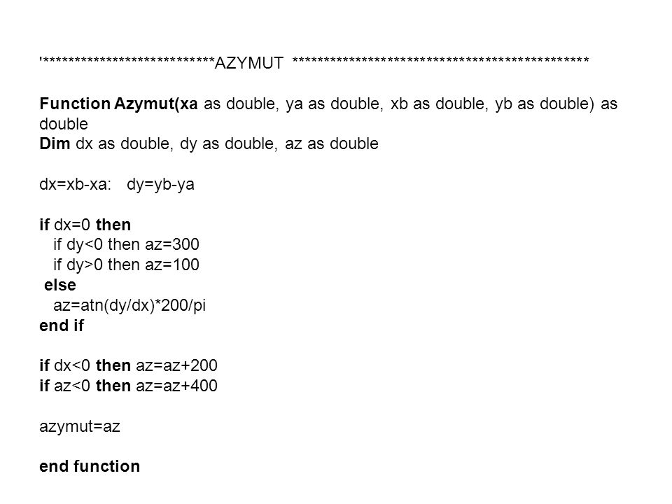 '***************************AZYMUT ********************************************** Function Azymut(xa as double, ya as double, xb as double, yb as doub
