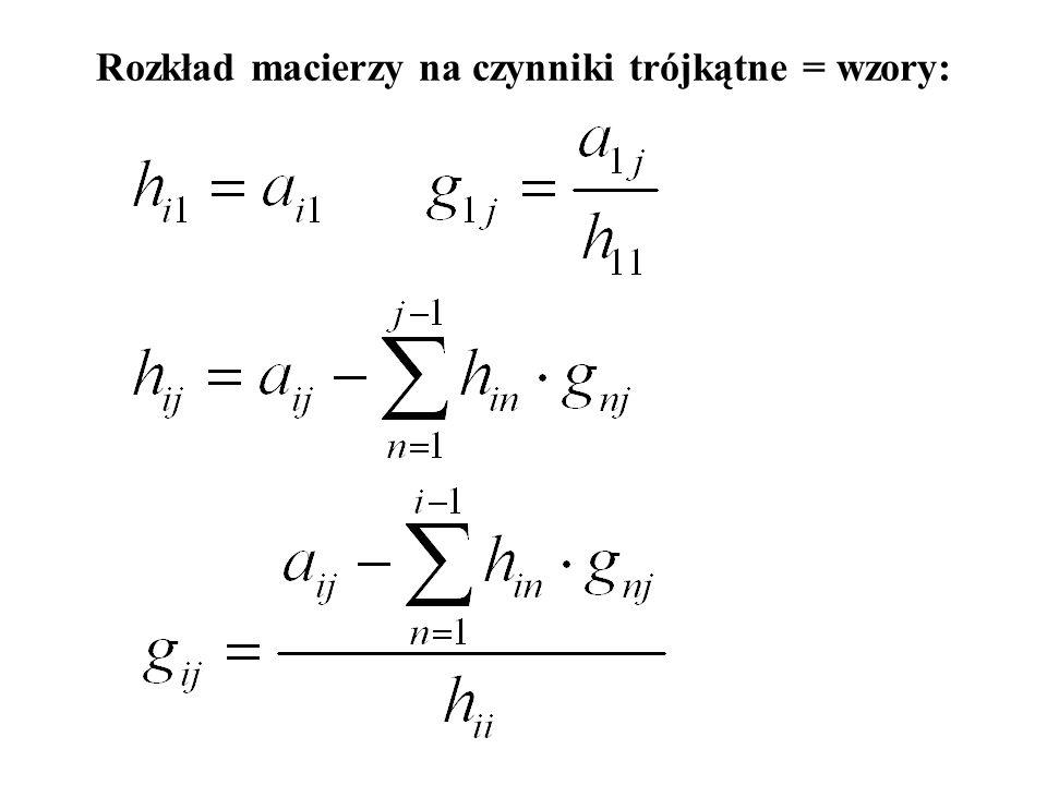 Rozkład macierzy na czynniki trójkątne: 423 2142 2325