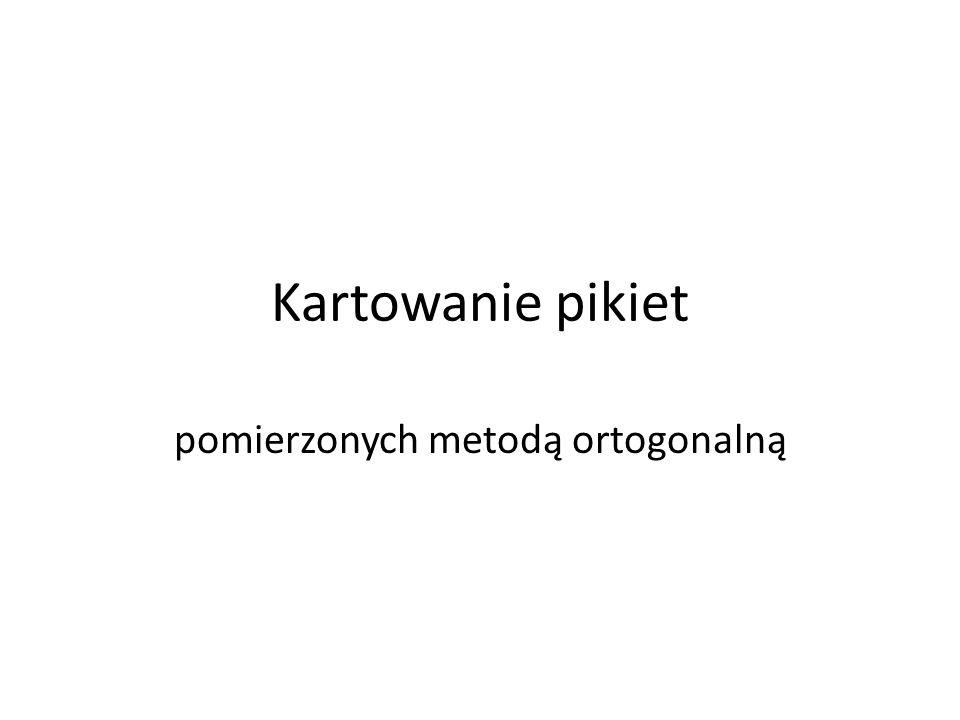 Kartowanie pikiet pomierzonych metodą ortogonalną