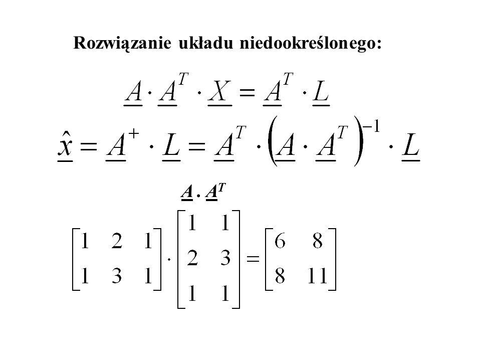 Rozwiązanie układu niedookreślonego: A. A T