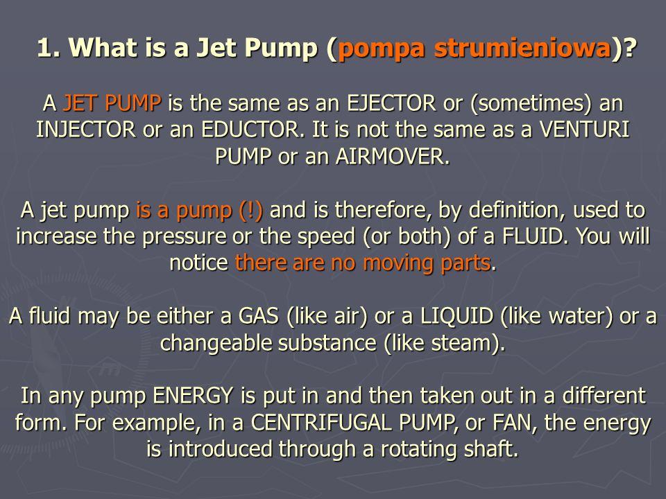 1.What is a Jet Pump (pompa strumieniowa).