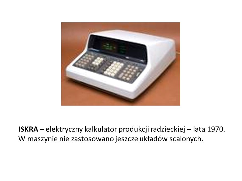ISKRA – elektryczny kalkulator produkcji radzieckiej – lata 1970. W maszynie nie zastosowano jeszcze układów scalonych.