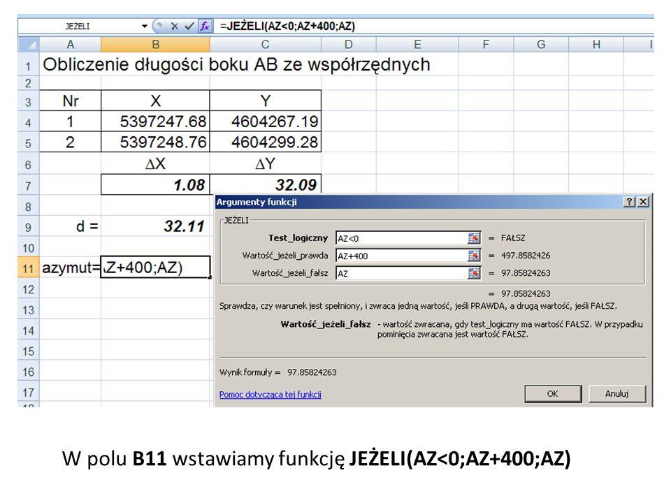 W polu B11 wstawiamy funkcję JEŻELI(AZ<0;AZ+400;AZ)