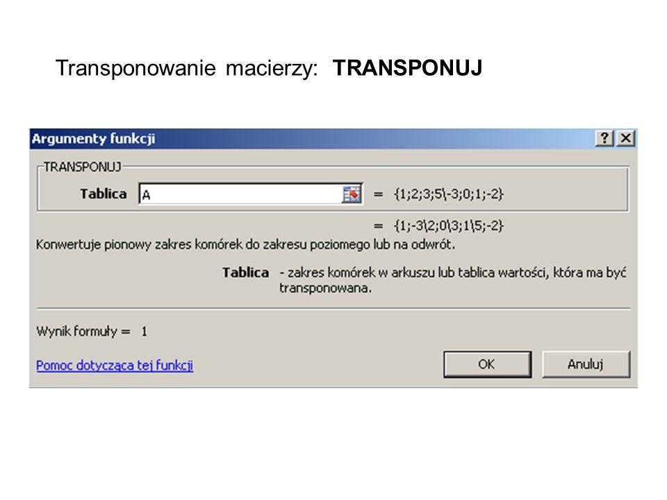 Transponowanie macierzy: TRANSPONUJ
