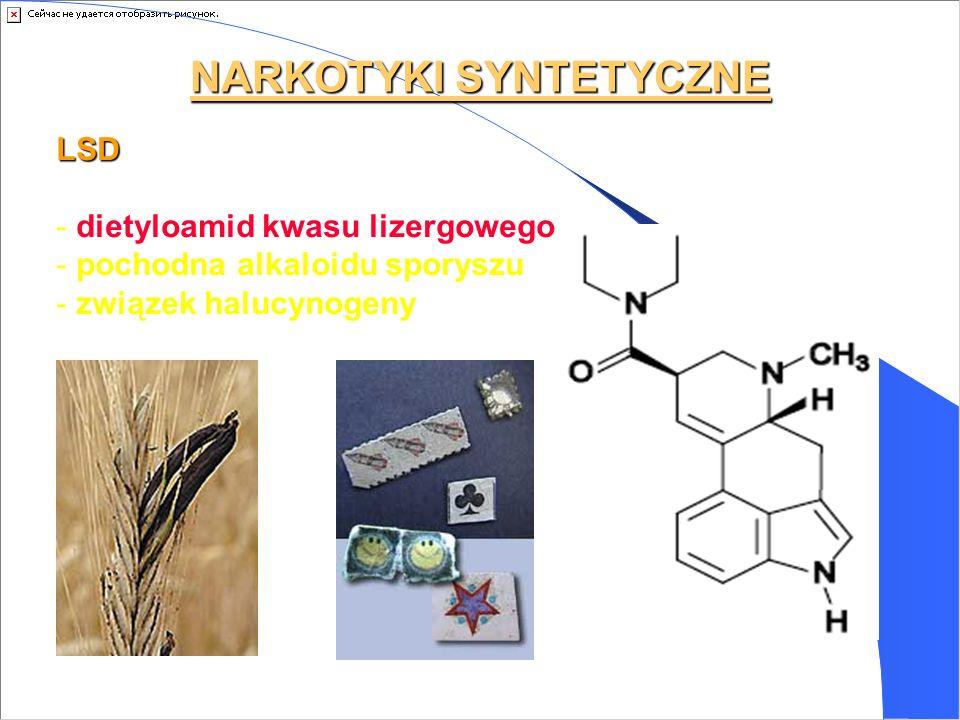 NARKOTYKI SYNTETYCZNE LSD - dietyloamid kwasu lizergowego - pochodna alkaloidu sporyszu - związek halucynogeny