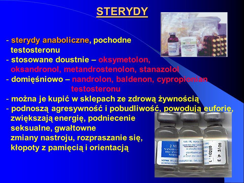 STERYDY sterydy anaboliczne - sterydy anaboliczne, pochodne testosteronu - stosowane doustnie – oksymetolon, oksandronol, metandrostenolon, stanazolol