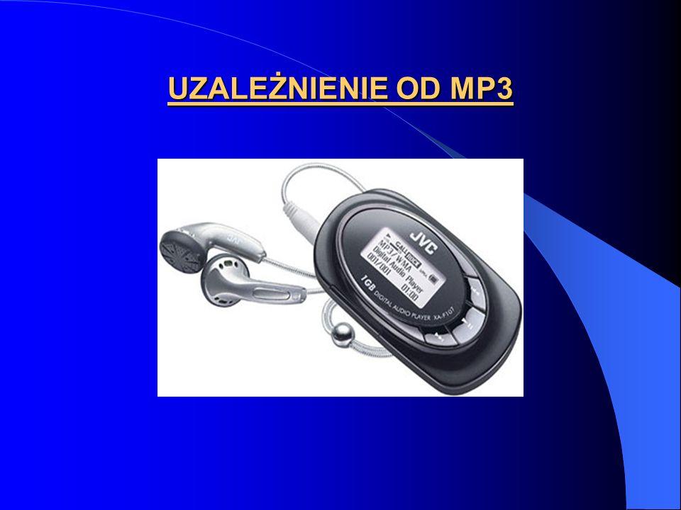 UZALEŻNIENIE OD MP3