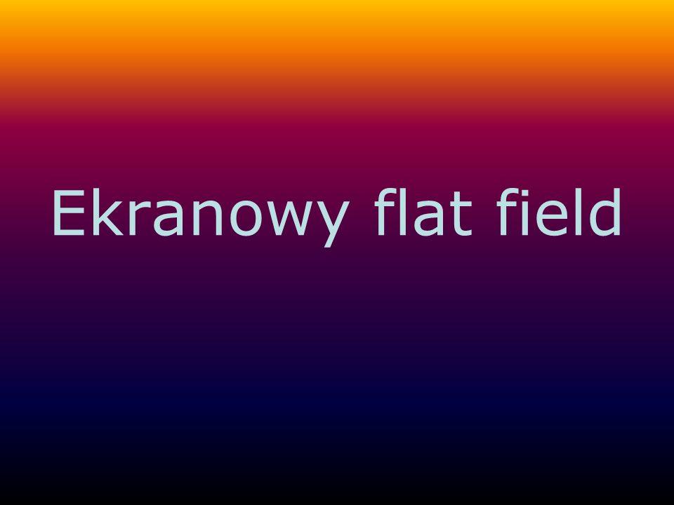 Dlaczego warto robić ekranowy flat field .