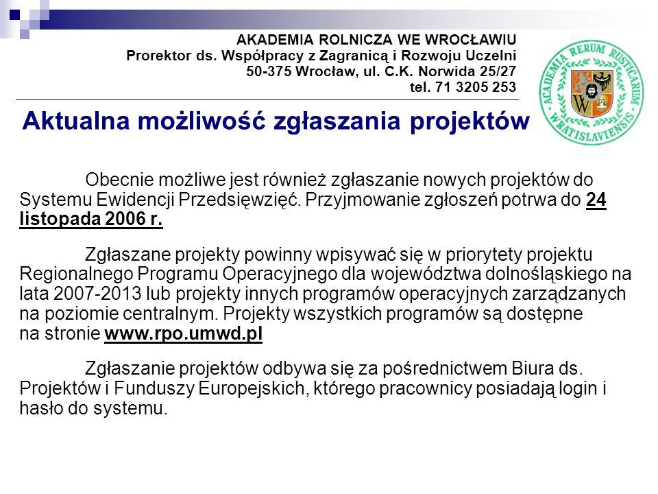 Aktualna możliwość zgłaszania projektów Obecnie możliwe jest również zgłaszanie nowych projektów do Systemu Ewidencji Przedsięwzięć.