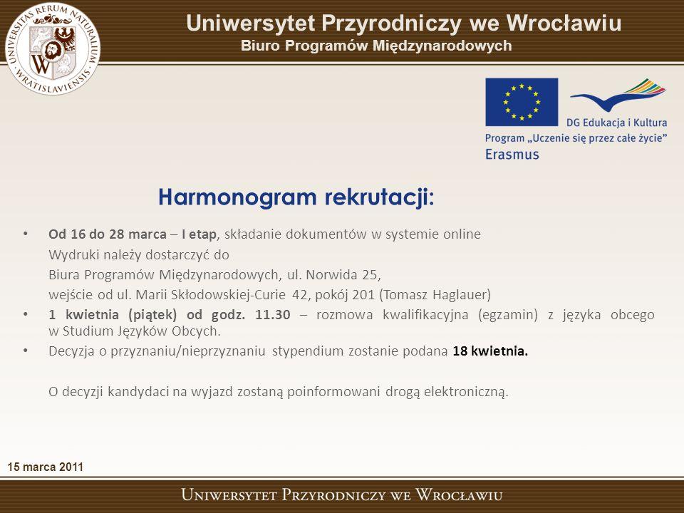 Od 16 do 28 marca – I etap, składanie dokumentów w systemie online Wydruki należy dostarczyć do Biura Programów Międzynarodowych, ul.