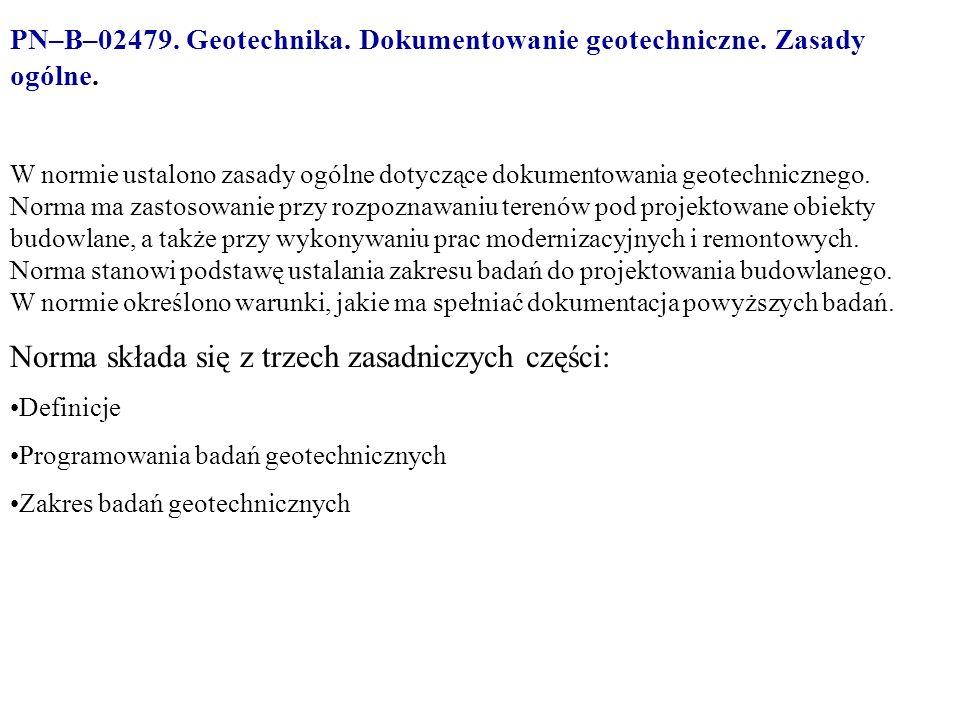 PN–B–02479.Geotechnika. Dokumentowanie geotechniczne.