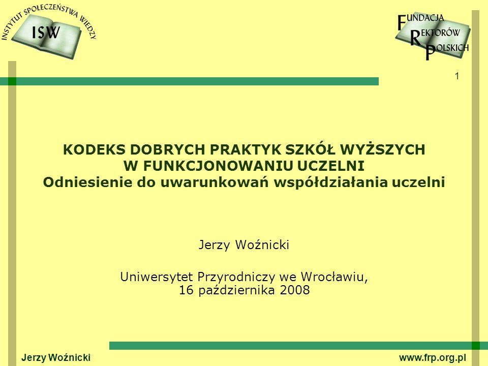 12 Jerzy Woźnicki www.frp.org.pl … Kultura organizacji (odwołując się do literatury) Określa w ogólności swoistą osobowość organizacji jako osoby prawnej, jako instytucji Odwołuje się do zbiorowej percepcji, wspólnego postrzegania pewnych cech i reguł własnej organizacji, które nakazują w określony, ten sam lub podobny, sposób podchodzić do problemów członkom zbiorowości, bez względu na występujące wśród nich naturalne różnice