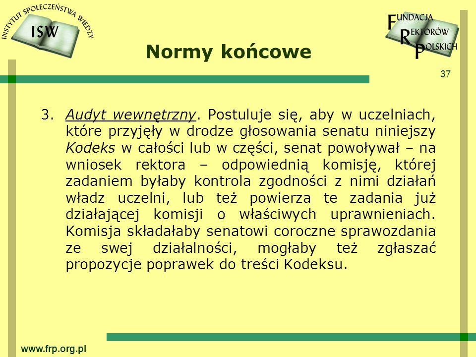 37 www.frp.org.pl Normy końcowe 3.Audyt wewnętrzny.