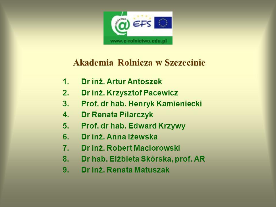 Akademia Rolnicza w Lublinie 1.Dr hab. Zofia Hanusz, prof. AR 2.Prof. dr hab. Barbara Baraniak 3.Prof. dr hab. Edward Pałys 4.Dr Sylwia Andryszczak 5.