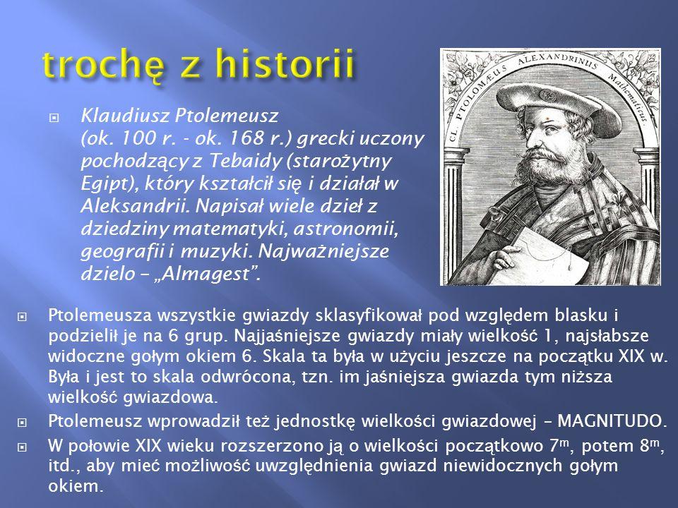 Herschel kontunuowa ł prace Ptolemeusza i poszerzy ł jej skal ę.