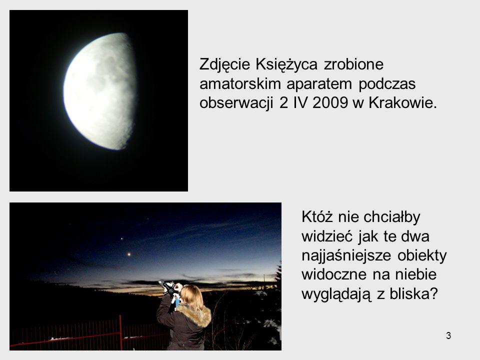 3 Zdjęcie Księżyca zrobione amatorskim aparatem podczas obserwacji 2 IV 2009 w Krakowie.