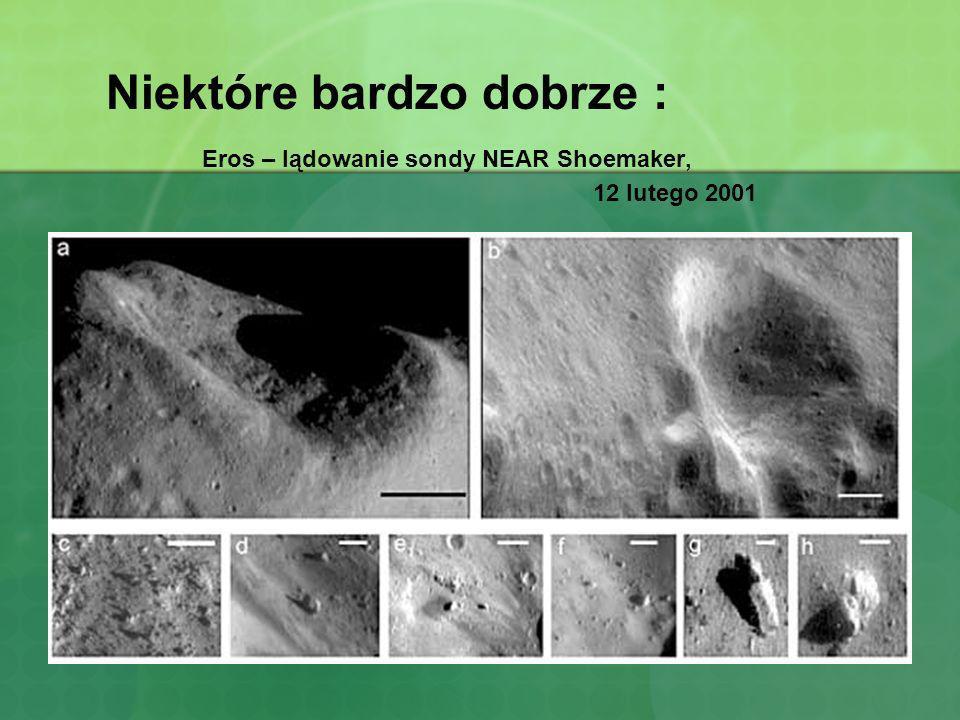 Niektóre bardzo dobrze : Eros – lądowanie sondy NEAR Shoemaker, 12 lutego 2001